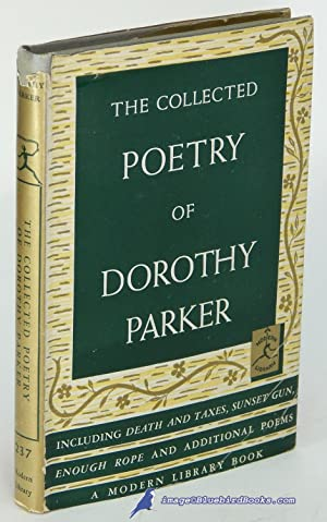 The Collected Poetry of Dorothy Parker (Modern Library #237.1)