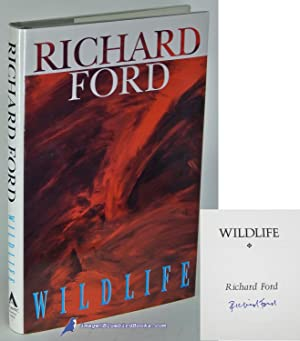 Wildlife (signed first printing): FORD, Richard