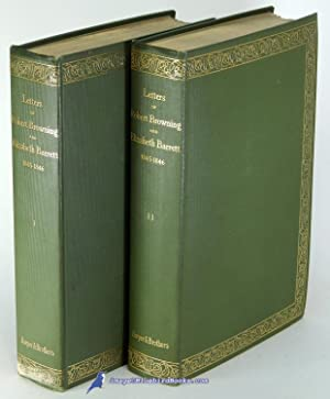 The Letters of Robert Browning and Elizabeth Barrett Barrett 1845-1846. In Two Volumes (Complete)