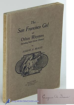 The San Francisco Girl and Other Rhymes (Including Some Gloom Chasers)