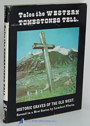 Tales the Western Tombstones Tell: Historic Graves: FLORIN, Lambert