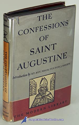 The Confessions of Saint Augustine (Modern Library #263.1)