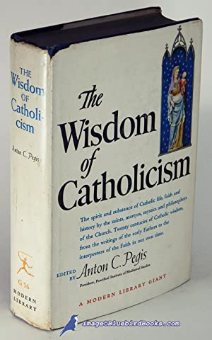 The Wisdom of Catholicism (Modern Library Giant #G56.2)