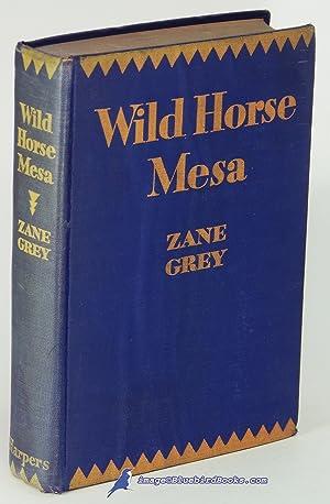 Wild Horse Mesa: GREY, Zane