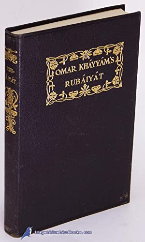 Rubáiyát of Omar Khayyám: The Astronomer-Poet of Persia
