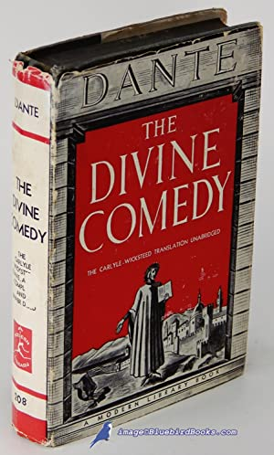 The Divine Comedy of Dante Alighieri: The Carlyle-Wicksteed Translation (Modern Library #208.1)