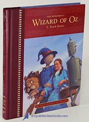 The Wonderful Wizard of Oz: BAUM, L. Frank;