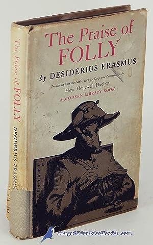 The Praise of Folly (Modern Library #331.1): ERASMUS, Desiderius