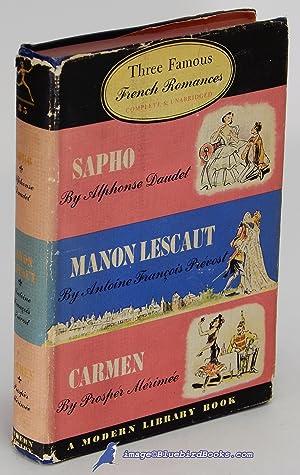 Three Famous French Romances: Sapho, Manon Lescaut: DAUDET, Alphonse; PRÉVOST,