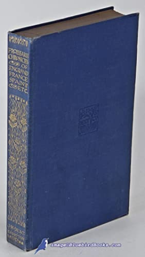 The Chronicles of England, France, Spain, Etc. (Everyman's Library #57, in
