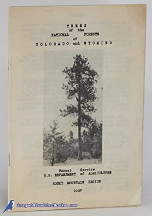 Trees of the National Forests of Colorado and Wyoming
