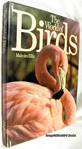 The World of Birds: ELLIS, Malcolm