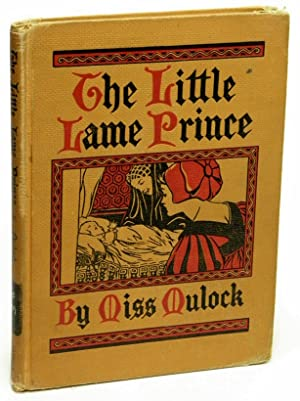The Little Lame Prince and His Travelling: Mulock, Miss [Dinah