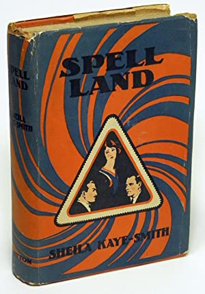 Spell Land, the Story of a Sussex Farm: Kaye-Smith, Sheila