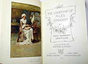 The Courtship of Miles Standish: LONGFELLOW, Henry Wadsworth (1807-1882)