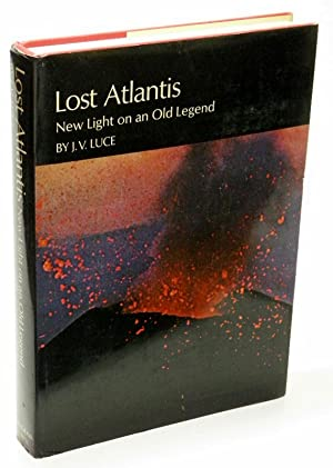 Lost Atlantis New Light on an Old Legend