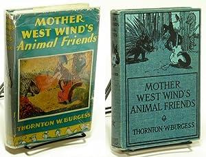 Mother West Wind's Animal Friends: BURGESS, Thornton W.