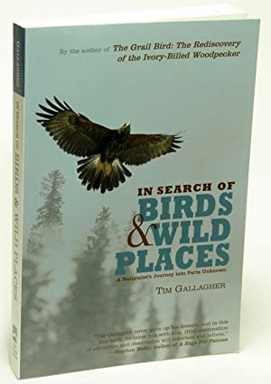 In Search of Birds and Wild Places: GALLAGHER, Tim