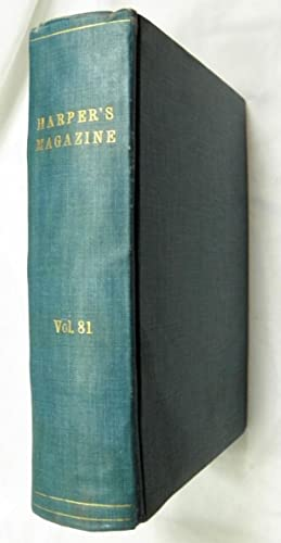 Harper's New Monthly Magazine Volume LXXXI, June to November, 1890 (With contributions by ...