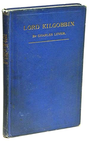 Lord Kilgobbin A Novel: LEVER, Charles