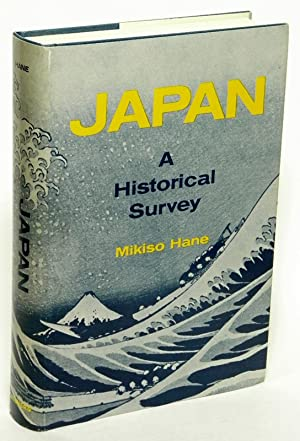 Japan: A Historical Survey: HANE, Mikiso
