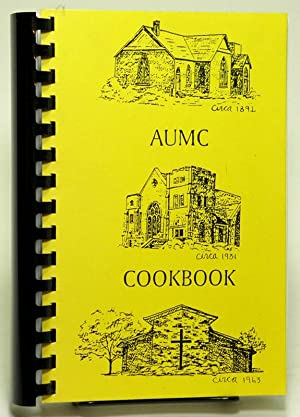 Arvada United Methodist Church Cookbook (AUMC Cookbook)