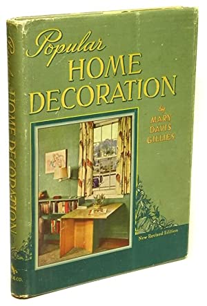 Popular Home Decoration New Revised Edition: GILLIES, Mary Davis