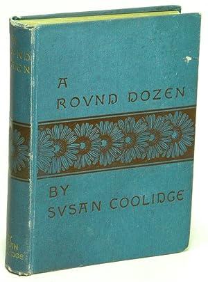 A Round Dozen: COOLIDGE, Susan