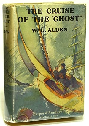 The Cruise of the 'Ghost': ALDEN, W. L.
