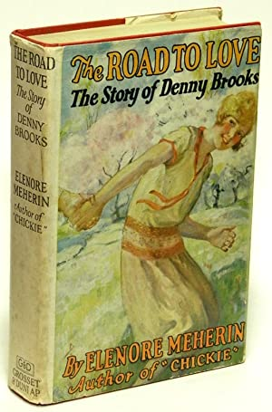 The Road to Love: The Story of Denny Brooks: MEHERIN, Elenore