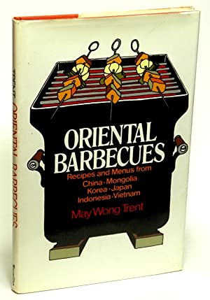Oriental Barbecues; Recipes and Menus from Six Asian Countries