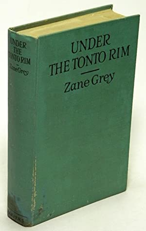 Under the Tonto Rim: GREY, Zane