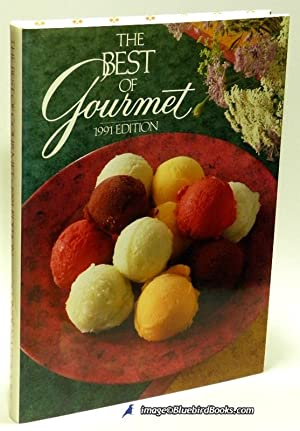 The Best of Gourmet 1991 Edition All of the Beautifully Illustrated Menus from 1990 Plus Over 500...
