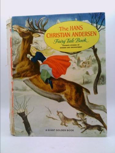 The Hans Christian Andersen Fairy Tale Book: 10 Favorite Stories. A Giant Golden Book (1959) Hans Christian Andersen