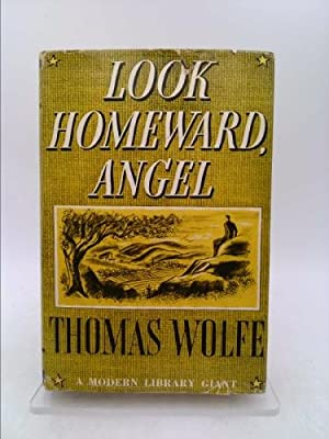 Look Homeward, Angel: a Story of the: Wolfe, Thomas