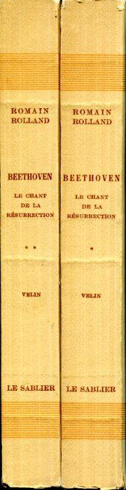 Beethoven. Le Chant de la résurrection. [Rolland (Romain)]