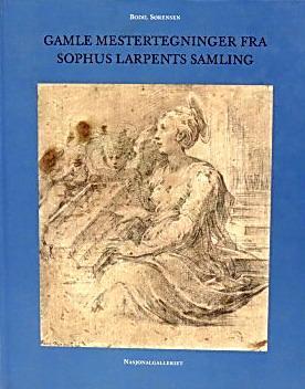 Gamle mestertegninger fra Sophus Larpents samling: Sorensen, Bodil