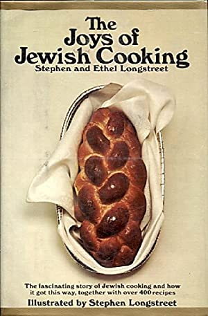 The Joys of Jewish Cooking: Longstreet, Stephen and