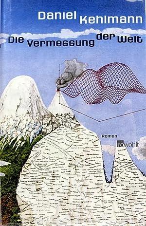 Die Vermessung der Welt: Kehlmann, Daniel