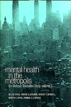 Mental Health in the Metropolis, the Midtown: Srole, Leo, Thomas