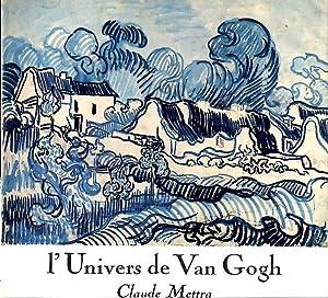 l'Univers de Van Gogh: Mettra, Claude