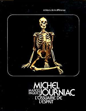 Michel Journiac: L'ossuaire de L'esprit: Paquet, Marcel