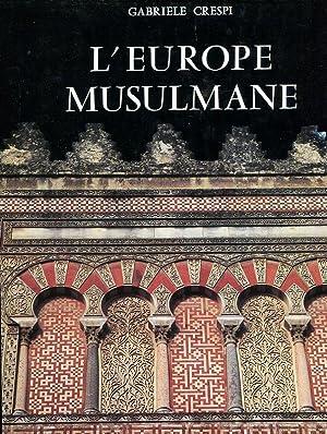 L'Europe Musulmane: Crespi, Gabriele