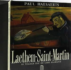 Laethem-Saint-Martin: le village elu de L'art Flamand: Haesaerts, Paul
