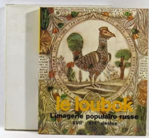 Le Loubok: L'imagerie populaire Russe, XVIIe -