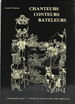 Chanteurs Contuers Bateleurs: litterature orale et spectacles: Pimpaneau, Jacques