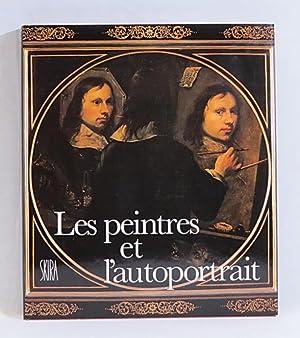 Les Peintres et l'Autoportrait (Le Metier de: Bonafoux, Pascal