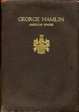George Hamlin: American singer, 1868-1923: a resume: Trott, Josephine