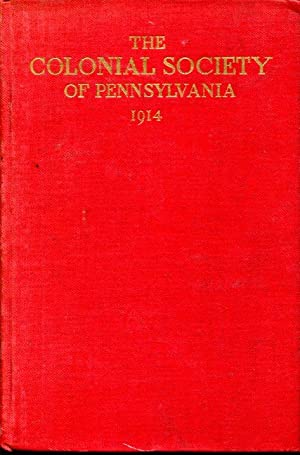 The Colonial Society of Pennsylvania: Charter Constitution