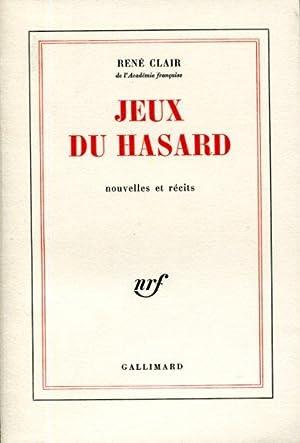Jeux du Hasard: Clair, Ren?